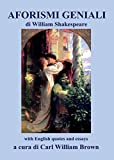 Aforismi geniali di William Shakespeare (with English quotes and essays)