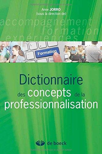 Dictionnaire des concepts de la professionnalisation