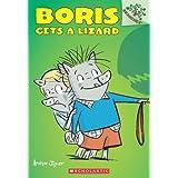 Boris Gets a Lizard: A Branches Book (Boris #2): A Branches Book