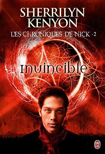 Lire Les Chroniques de Nick (Tome 2) - Invincible pdf ebook