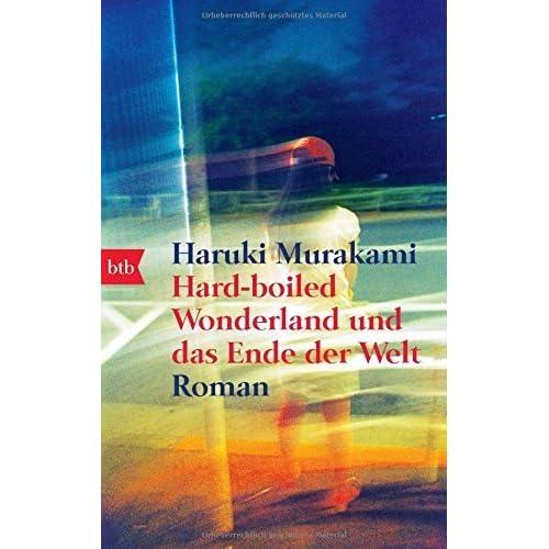 Hard-boiled Wonderland und das Ende der Welt: Roman by Haruki Murakami (2007-11-05)