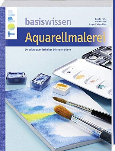 Basiswissen Aquarellmalerei: Die wichtigsten Techniken Schritt für Schritt