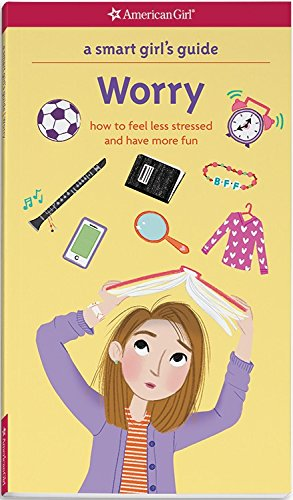Smart Girl's Guide: Worry (Smart Girl's Guides)