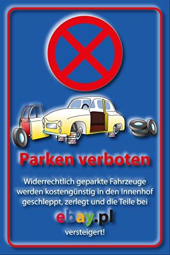SCHILDER HIMMEL Parkverbot Parken verboten Ebay Schild DIN A4 29x21cm Alu-Verbund mit Schrauben, Nr 53 verschiedene Größen/Materialien
