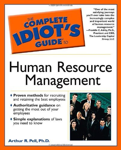 The Complete Idiot's Guide(r) to Human Resource Management by Arthur R. Pell Ph.D. (2001-06-08)