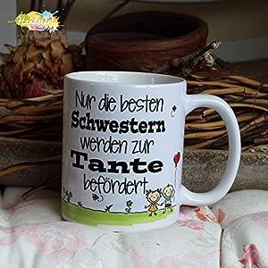 Kaffeebecher ~ Tasse - Nur die besten Schwestern werden zur Tante befördert