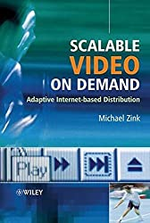 Scalable Video On Demand: Adaptive Internet-based Distribution