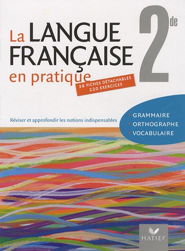 La langue franaise en pratique 2de