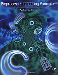 Bioprocess Engineering Principles by Pauline M. Doran Ph.D. (1995-05-25)