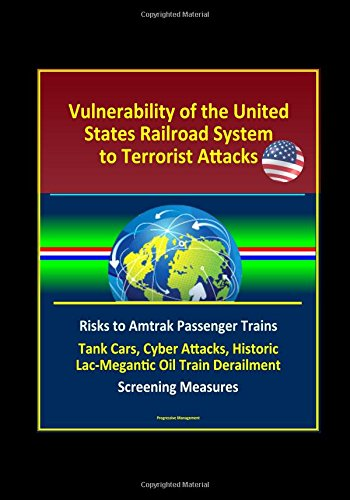 vulnerability-of-the-united-states-railroad-system-to-terrorist-attacks-risks-to-amtrak-passenger-tr