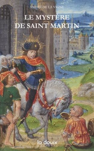 Le mystère de saint Martin par André de La Vigne