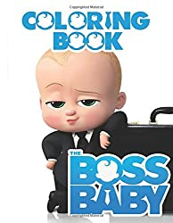 The Boss Baby Coloring Book: Fun Activity Book For Kids