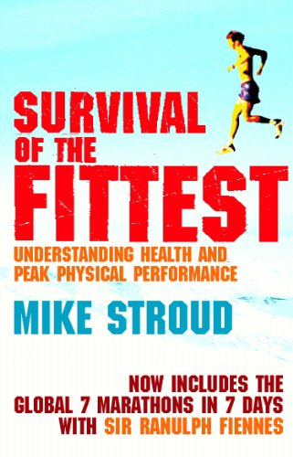 Mike Stroud - Survival of the Fittest