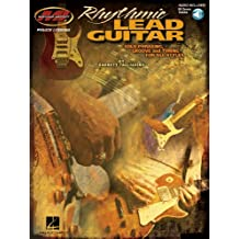 Rhythmic Lead Guitar - Solo Phrasing, Groove and Timing for All Styles: Musicians Institute Private Lessons