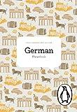 The Penguin German Phrasebook (Phrase Book, Penguin)