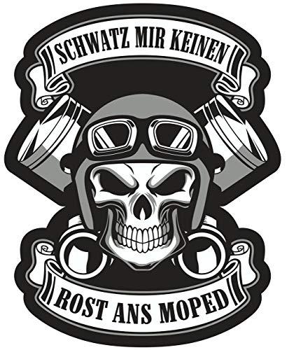 Aufkleber Schwatz Mir keinen Rost ans Moped (wetterfest)