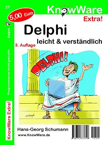 Delphi Fuer Einsteiger Programmieren Leicht Gemacht