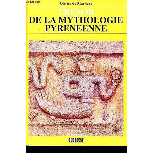 Trésor de la mythologie pyrénéenne