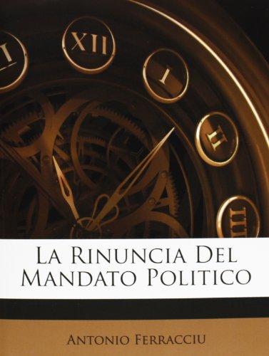 La Rinuncia Del Mandato Politico