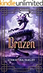 Brazen (The Gilded Series Book 3)