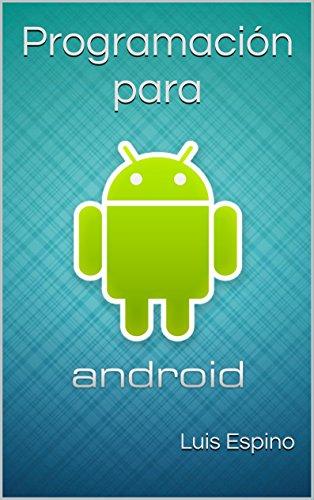 Programación para Android por Luis Espino