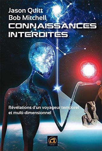 Connaissances interdites : Révélations d'un voyageur temporel et multidimensionnel
