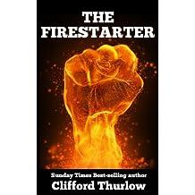 THE FIRESTARTER (A Thurlow revenge thriller)