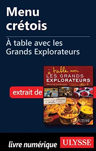 Menu crétois - A table avec les Grands Explorateurs