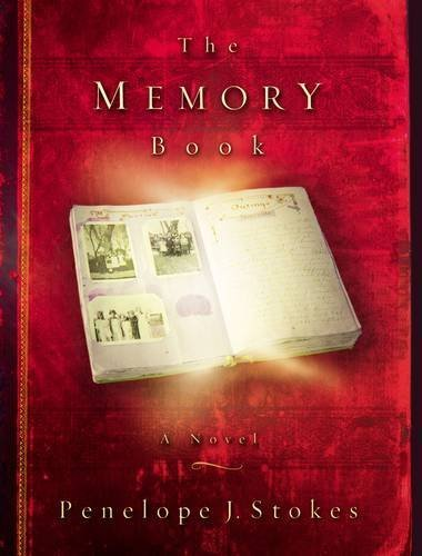 The Memory Book: A Novel by Penelope J. Stokes (2002-07-07)
