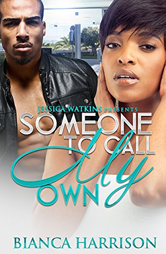 Someone To Call My Own