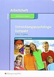 Entwicklungspsychologie kompakt für sozialpädagogische Berufe: Arbeitsheft