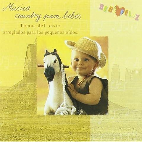 Bebe Feliz - Musica Country Para Bebes