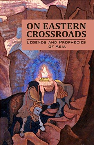 On Eastern Crossroads (Legends and Prophecies of Asia) Epub Descargar