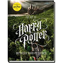 Harry Potter: The Art of Harry Potter - Das große Harry-Potter-Buch