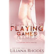 Playing Games: A Billionaire Romance (Canyon Cove Book 1) (English Edition)