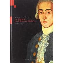 La abogacía en el Reino de Mallorca : siglos XIII-XVIII