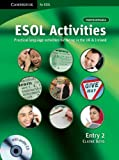 ESOL Activities Entry 2: Practical Language Activities for Living in the UK and Ireland (Cambridge for ESOL)