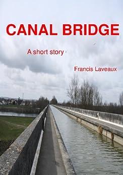 Canal Bridge by [Laveaux, Francis]