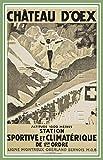 PostersAndCo™ ChâTEAU D'OEX Ski Suisse Rhsf-Poster/Reproduction A3+(*) d'1 Affiche Vintage/Rétro (VE*)...
