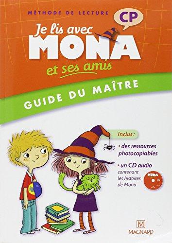 Je lis avec Mona et ses amis CP : Guide du maître (1CD audio)