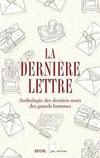 La dernière lettre par François Guizot