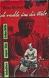 Ich radle um die Welt, Band 2: Burma, Indochina, Japan, USA., Grüne Hölle