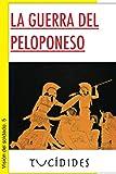 La guerra del Peloponeso (Visión del soldado nº 5)