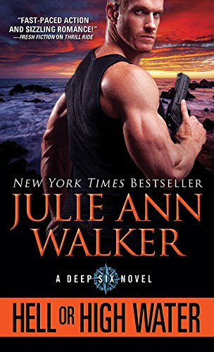 Hell or High Water (The Deep Six Book 1) (English Edition)