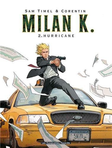 Milan K., Tome 2 : Hurricane