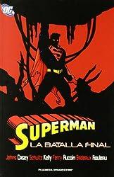 Superman, Batalla final (DC Cómics, Band 76)
