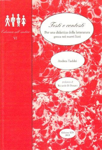 Testi e contesti. Per una didattica della letteratura greca nei nuovi licei
