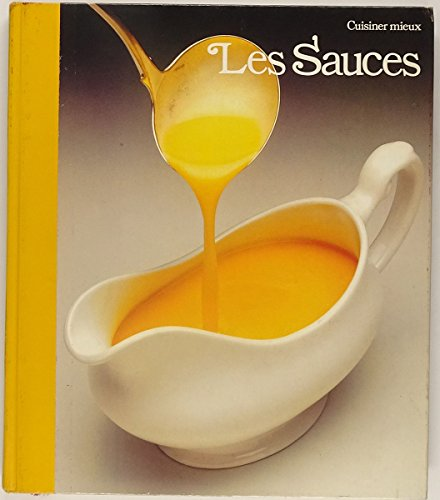 Les Sauces par Time-Life Books