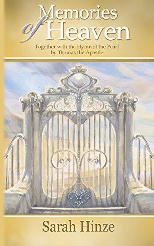 memories-of-heaven-together-with-the-hymn-of-the-pearl-by-thomas-the-apostle-english-edition