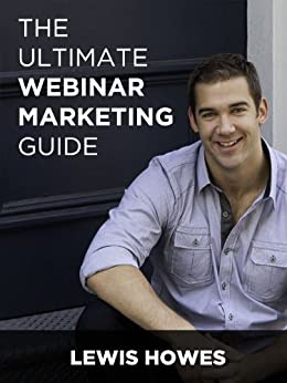 Ultimate Webinar Marketing Guide (English Edition) di [Howes, Lewis]